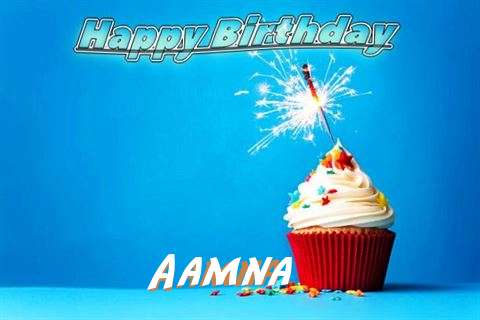 Happy Birthday to You Aamna