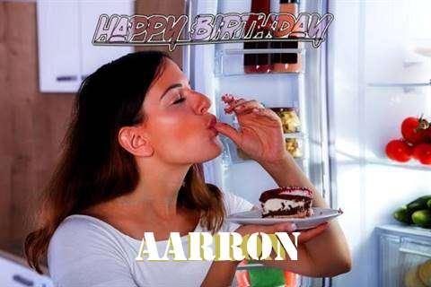 Happy Birthday to You Aarron
