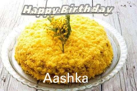 Happy Birthday Wishes for Aashka