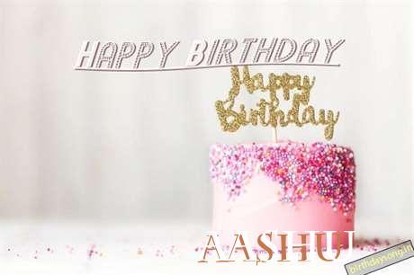 Happy Birthday to You Aashu