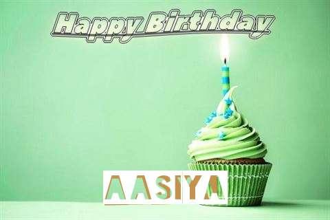 Happy Birthday Wishes for Aasiya