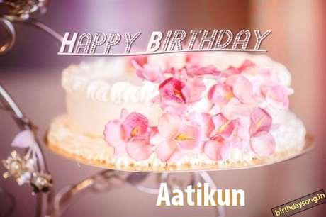Happy Birthday Wishes for Aatikun