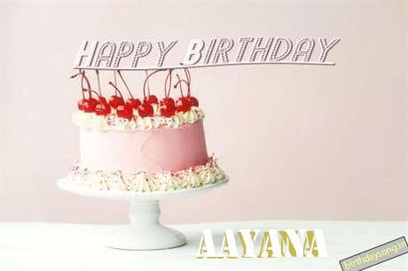 Happy Birthday to You Aayana