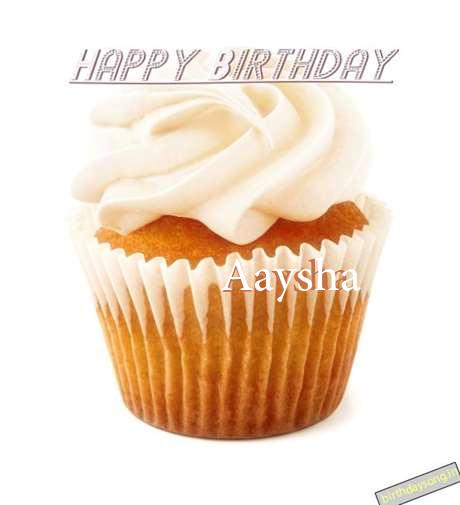 Happy Birthday Wishes for Aaysha