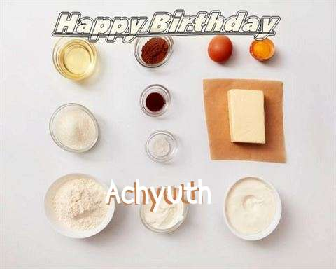 Happy Birthday to You Achyuth