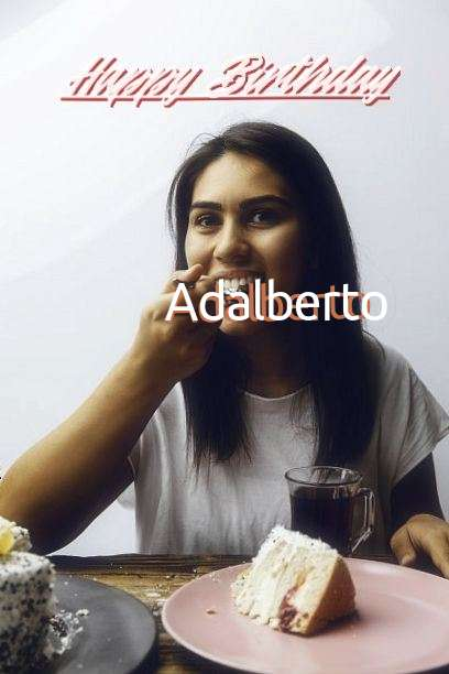 Happy Birthday to You Adalberto
