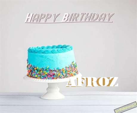 Happy Birthday Afroz Cake Image