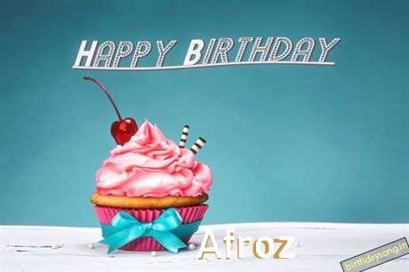 Happy Birthday to You Afroz