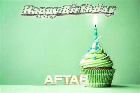 Happy Birthday Wishes for Aftab