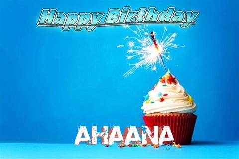 Happy Birthday to You Ahaana