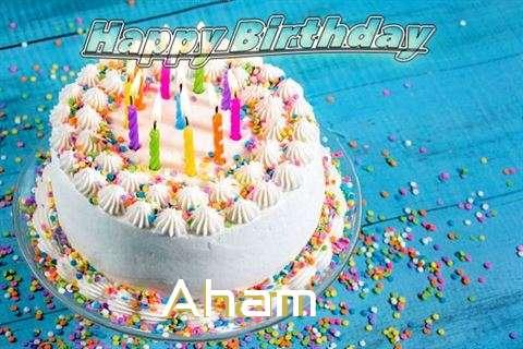 Happy Birthday Wishes for Aham