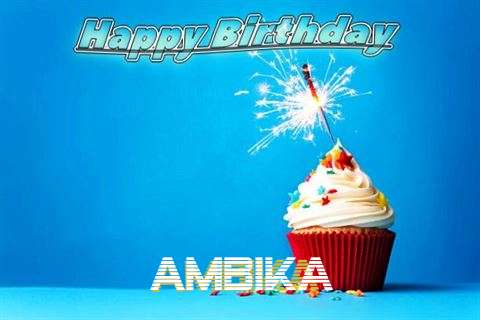 Happy Birthday to You Ambika