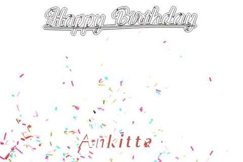Happy Birthday to You Ankitta