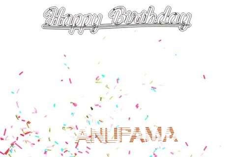 Happy Birthday to You Anupama