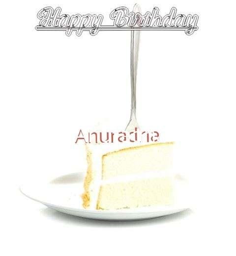 Happy Birthday Wishes for Anuradha