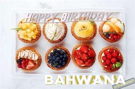 Happy Birthday Cake for Bahwana