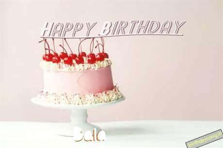 Happy Birthday to You Bala