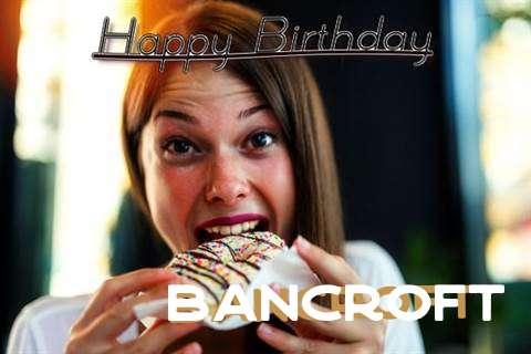 Bancroft Birthday Celebration