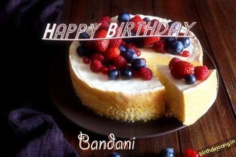 Happy Birthday Wishes for Bandani
