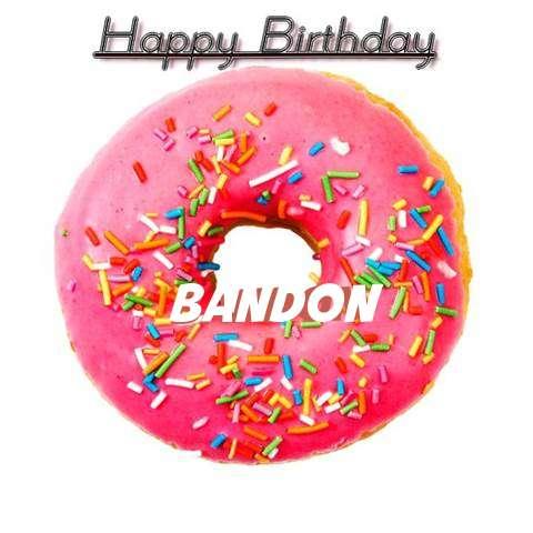 Happy Birthday Wishes for Bandon