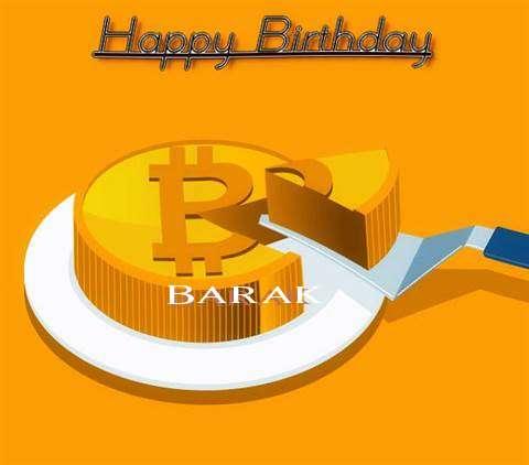 Happy Birthday Wishes for Barak