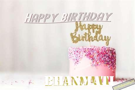 Happy Birthday to You Bhanmati