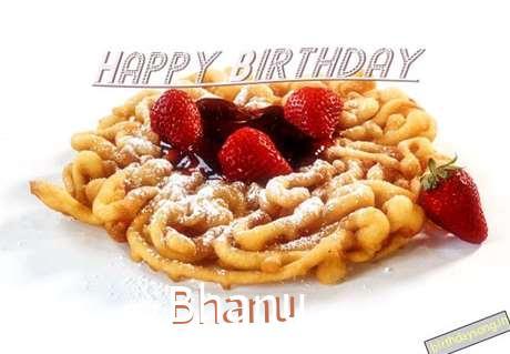 Happy Birthday Wishes for Bhanu