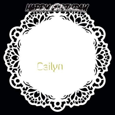 Happy Birthday Cailyn Cake Image