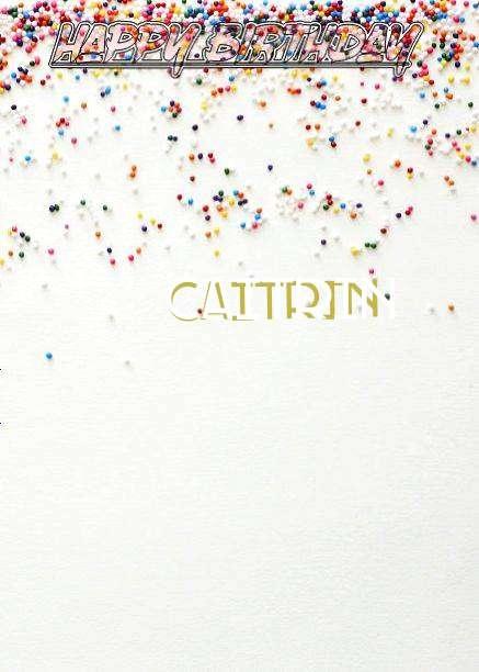 Happy Birthday Caitrin