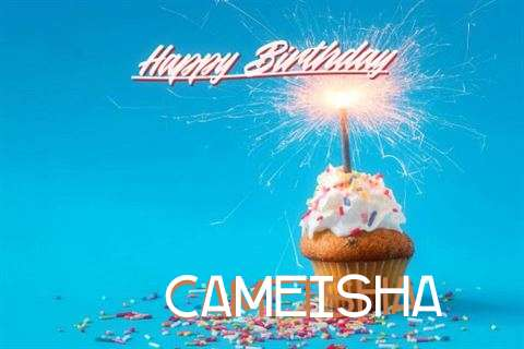 Happy Birthday Wishes for Cameisha
