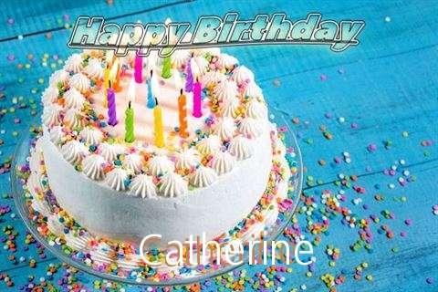 Happy Birthday Wishes for Catherine