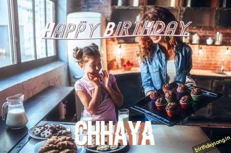 Happy Birthday to You Chhaya