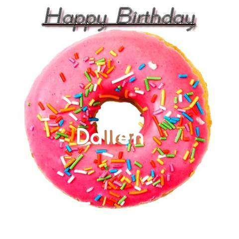 Happy Birthday Wishes for Dallen
