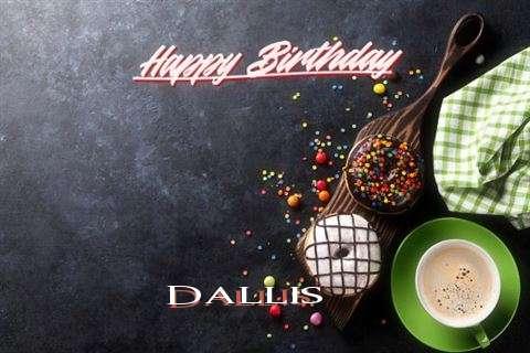 Happy Birthday Wishes for Dallis