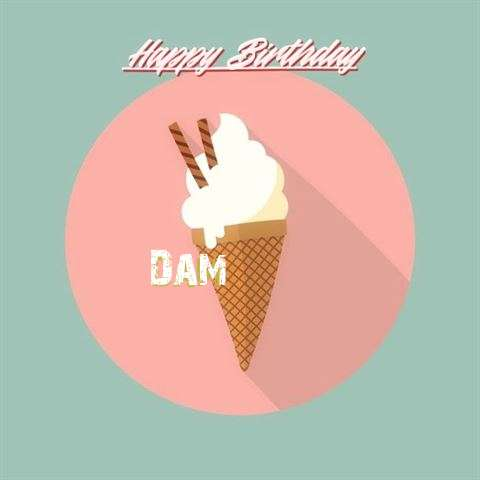 Happy Birthday Dam