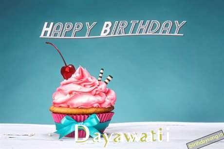 Happy Birthday to You Dayawati
