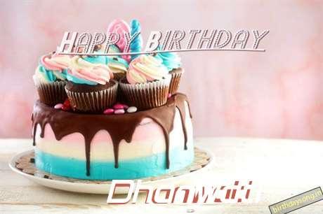 Happy Birthday Dhanwati