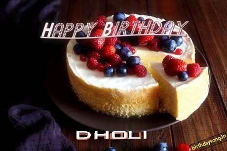 Happy Birthday Wishes for Dholi