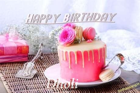 Happy Birthday to You Dholi