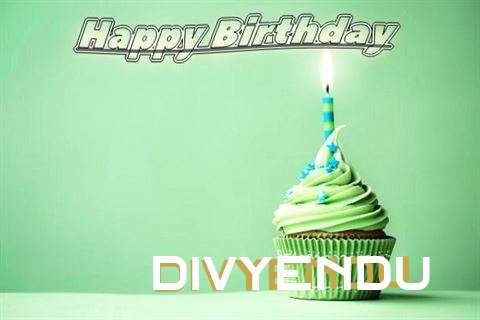 Happy Birthday Wishes for Divyendu
