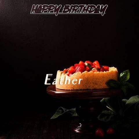 Eather Birthday Celebration