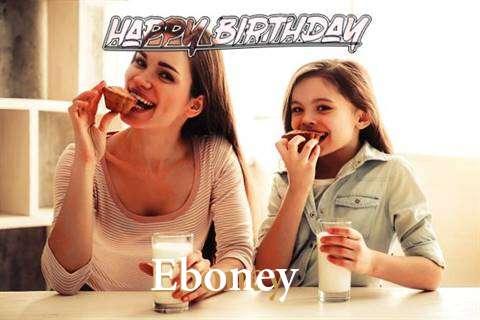 Birthday Wishes with Images of Eboney