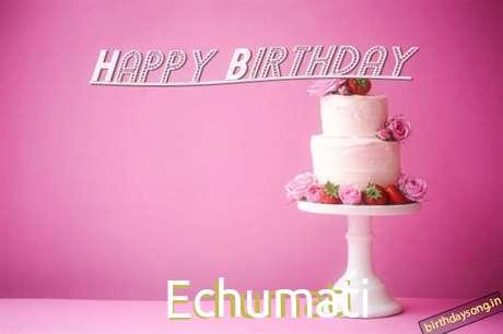 Echumati Cakes