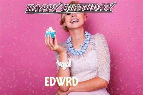 Happy Birthday Wishes for Edwrd