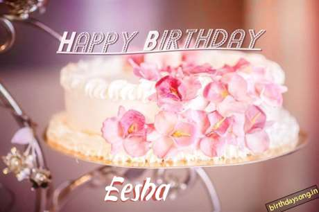 Happy Birthday Wishes for Eesha