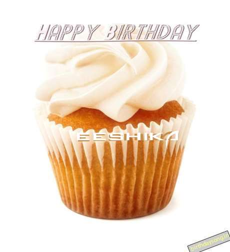 Happy Birthday Wishes for Eeshika