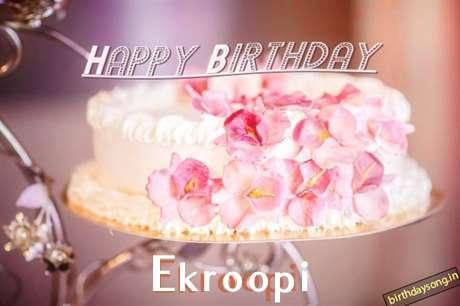 Happy Birthday Wishes for Ekroopi