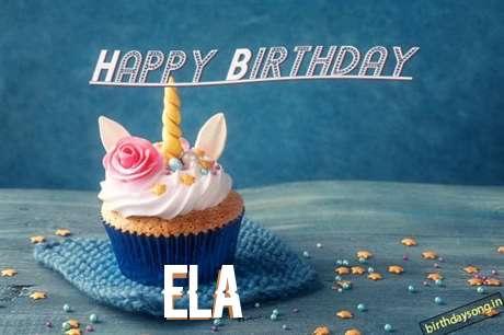 Happy Birthday Ela