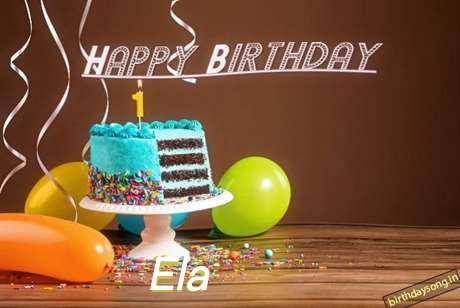 Ela Birthday Celebration