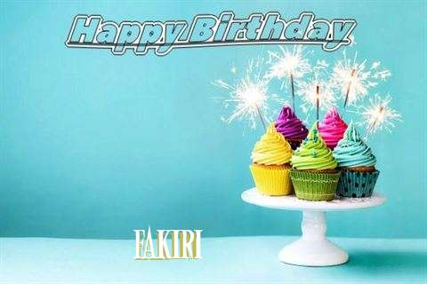 Happy Birthday Wishes for Fakiri